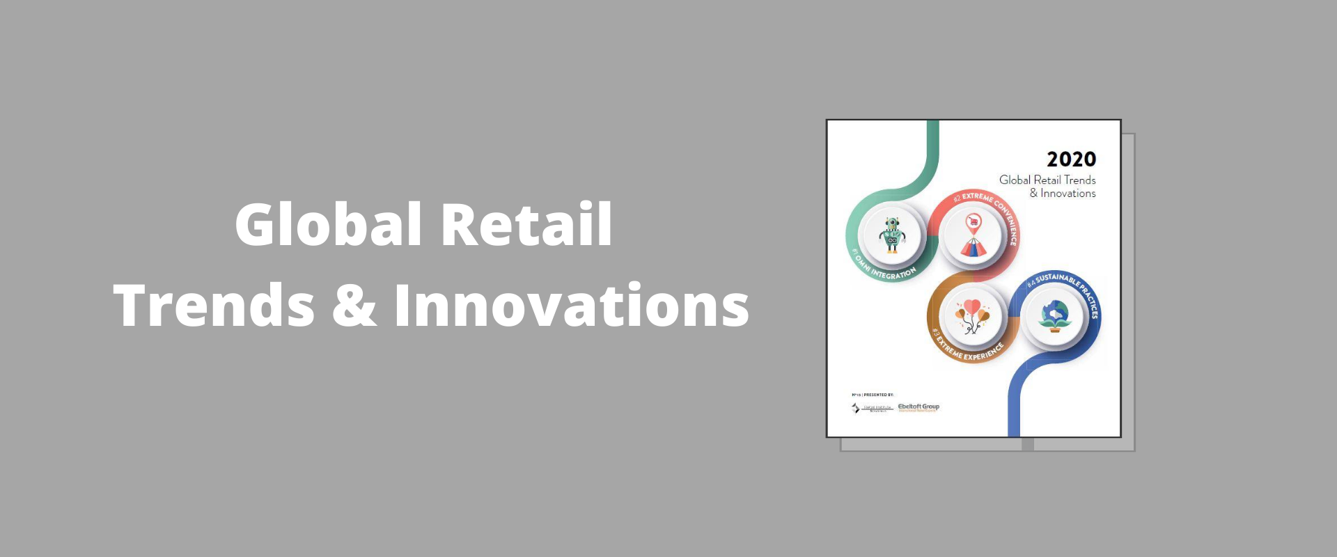 Global Retail Trends  U0026 Innovation 2020
